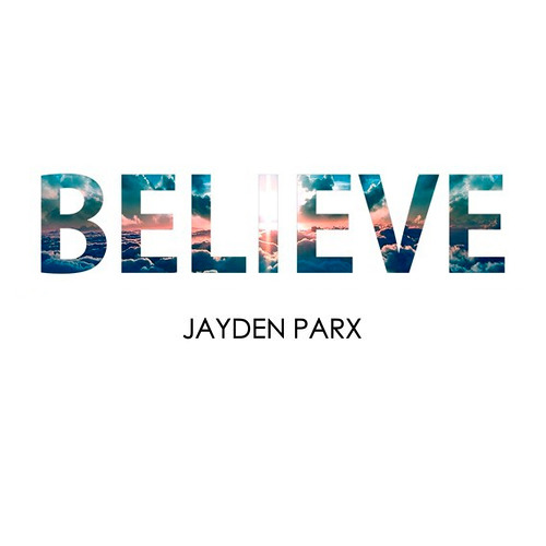 Jayden Parx - Believe (Original Mix)