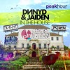 DNNYD & JAIDEN - In The House (Original Mix) OUT NOW!