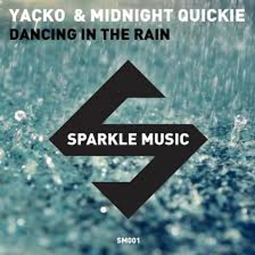 Dancing In The Rain Ft. Midnight Quickie