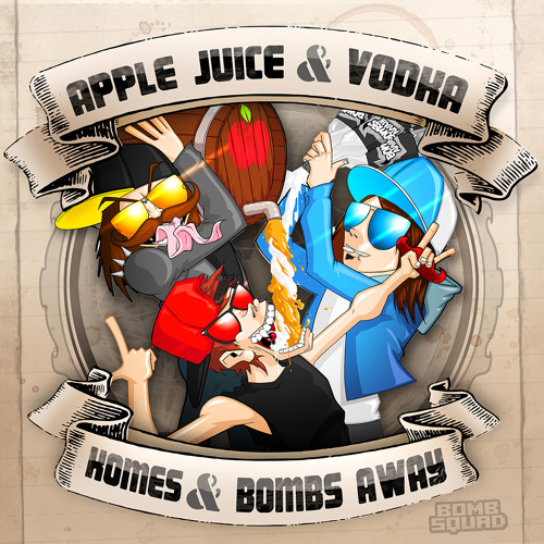 Komes & Bombs Away - Apple Juice and Vodka (Orig & remix pack) #10 on iTunes