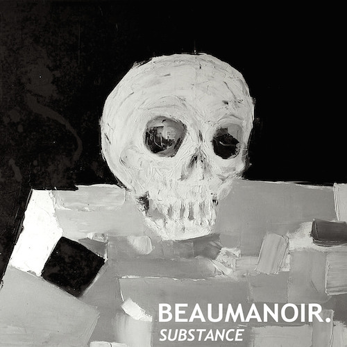 Beaumanoir. - Substance EP Teaser // Out Now