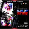 Tun Up Di Party DanceHall Mix