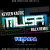 Keygen - Musa (Billx Remix Extract)