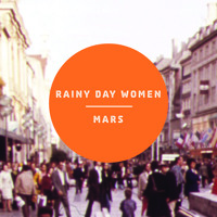 Rainy Day Women Mars Artwork