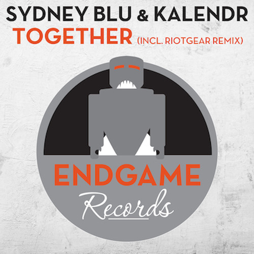 TEASER Sydney Blu & Kalendr - Together (RioTGeaR Remix) [Endgame]