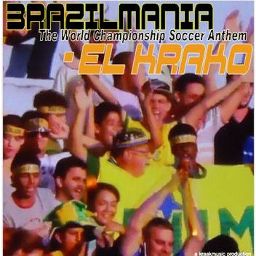 Brazilmania (The World Championship Soccer Anthem)