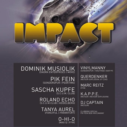 PIK-FEIN @ IMPACT- ((OPEN AIR)) ⎜ Meteor Club - Lengfurt ⎜ 08.06.14