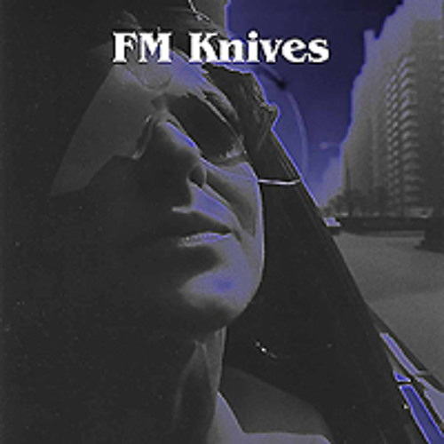 Fm Knives -  Just Like William Tell
