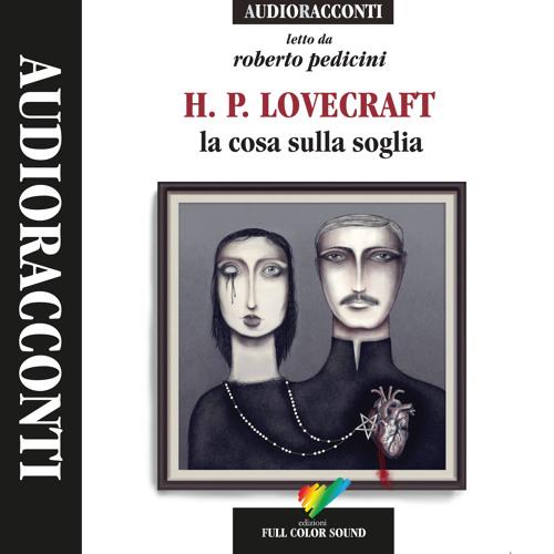 La cosa sulla soglia di H.P. Lovecraft letto da Roberto Pedicini