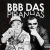 Mc Ruzika E Kapela Mk - BBB Das Piranhas Portada del disco