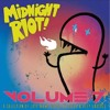 Berry Juice - A Real Mother (Original Mix)  OUT NOW ON MIDNIGHT RIOT VOL. 7