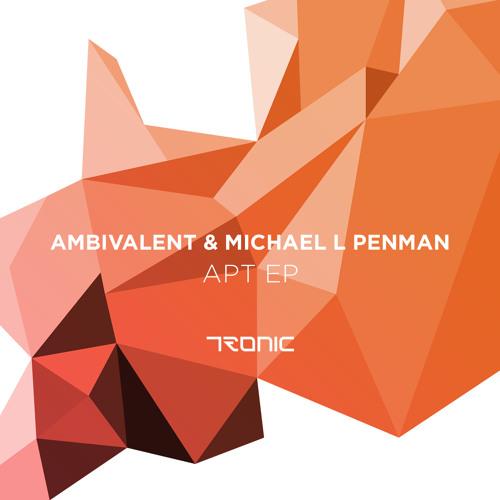 Ambivalent & Michael L Penman - That Noise - Tronic (ScPreview)