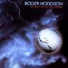 Roger Hodgson - I'm Not Afraid (In the Eye of the Storm album)