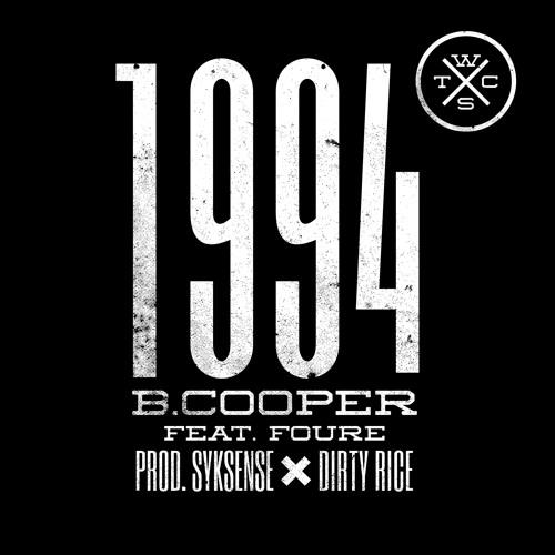 B.Cooper - 1994 ft. Foure