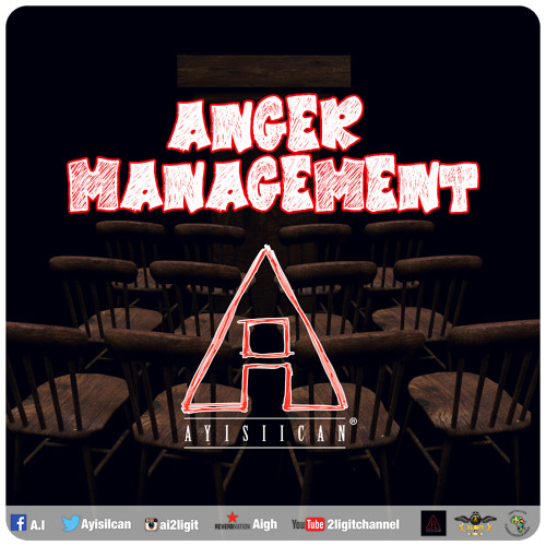 Anger Management [Prod. by Kyle Hall]