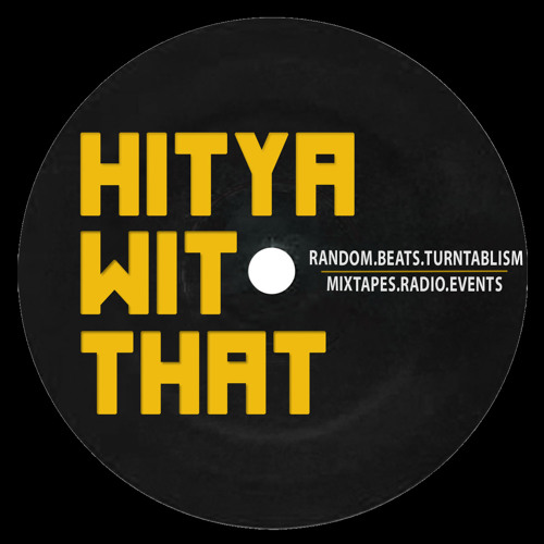 HitYaWitThat Scratch Session - Live Extract