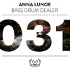 Anna Lunoe - Bass Drum Dealer (B.D.D) [NEST031]