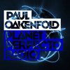 Planet Perfecto ft. Paul Oakenfold:  Radio Show 178