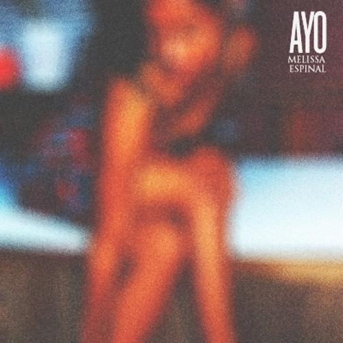 AYO (Feat. Melissa Espinal)