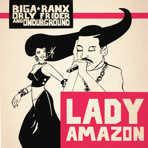 Orly Frider - Lady Amazon Ft. Biga*Ranx & ODG (Preview)
