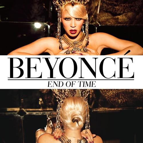 Beyoncé - End of Time (EvenS Remix) [Free]