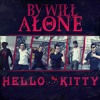 By Will Alone - Hello Kitty (Avril Lavigne Cover) [FREE DOWNLOAD]