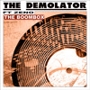 The Demolator Feat. Zeno - The Boom Box (Raving @ the Church Version)