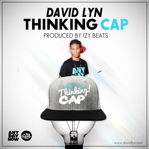 David Lyn - Thinking cap (Pro By IzyBeats) Track 05. off AnyDayNow Mixtape On Datpiff.com