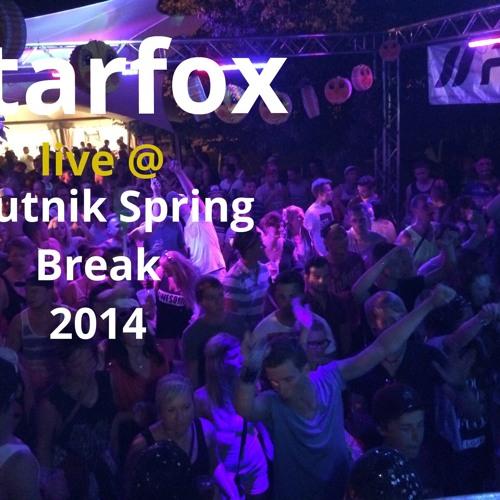 Starfox @ Sputnik Spring Break 2014