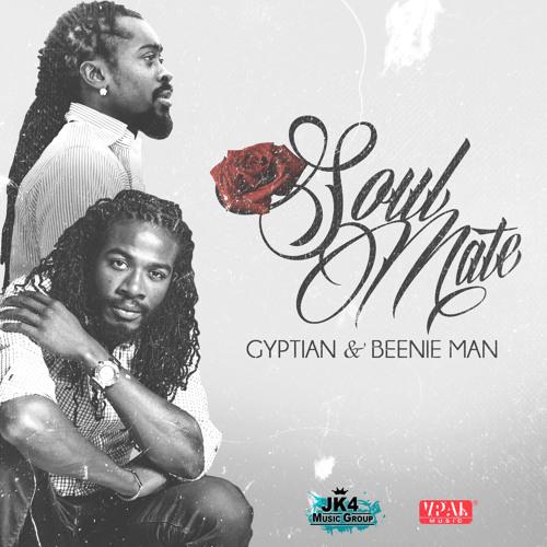 Soul Mate - Gyptian & Beenie Man [JK4 Music Group / VPAL Music]
