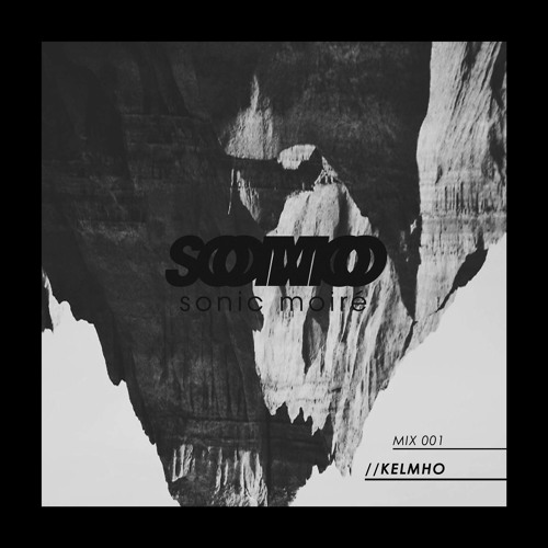 SOMO MIX 001 KELMHO