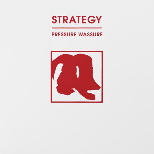 Strategy - Pressure Wassure EP