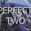 Perfect Two (2014)