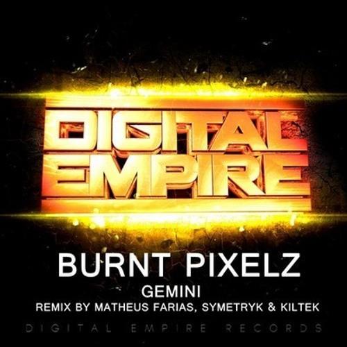Burnt Pixelz - Gemini (Matheus Farías Remix) [DIGITAL EMPIRE REC.] Out Now on Beatport