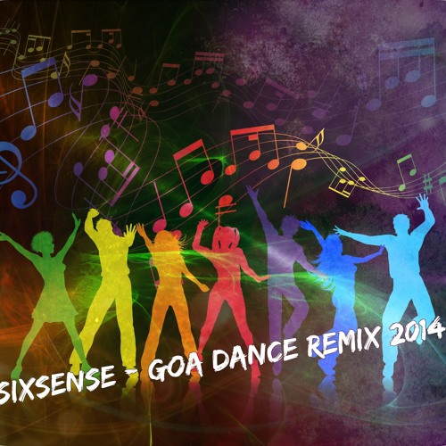 Sixsense  - GOA DANCE (REMIX 2014 )