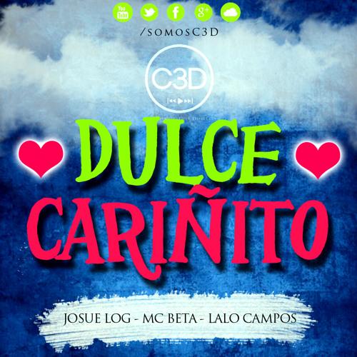C3D - Dulce Cariñito