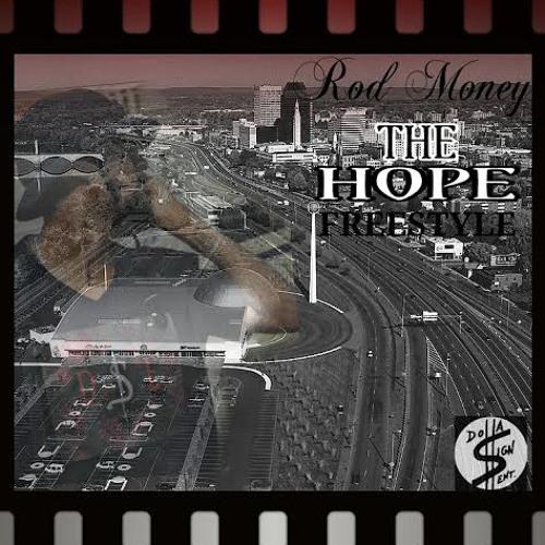Rod Money - The Hope Freestyle (2014)