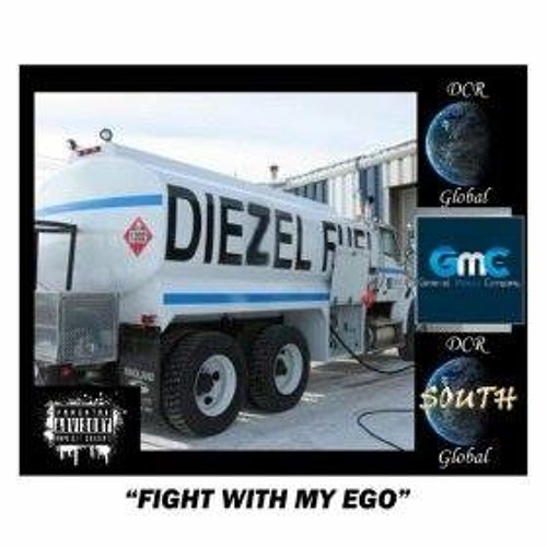 Fight With My Ego (Radio Edit) By Diezel Fuel