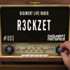Digiment Live Radio #003 - R3ckzet