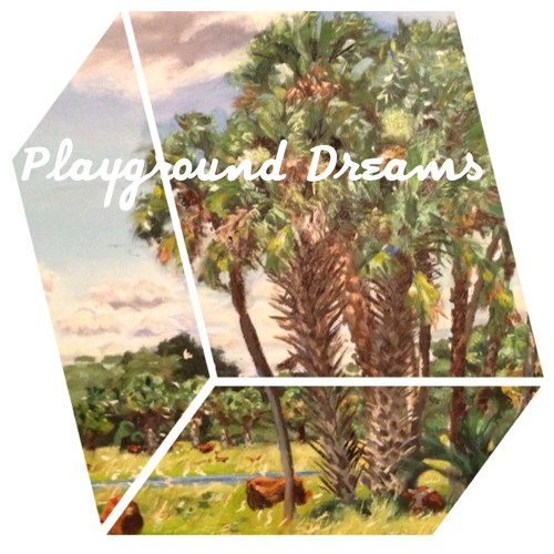 Playground Dreams
