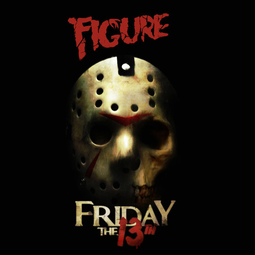 Figure - Friday The 13th (Original Mix)