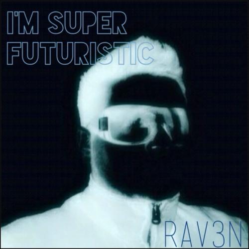 I'm Super Futuristic (Demo)