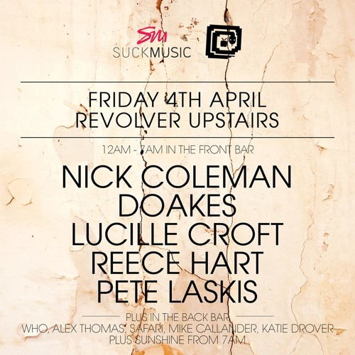 Revolver Upstairs April | Lucille Croft 4-5:30am