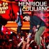 Calafrio - Henrique e Juliano