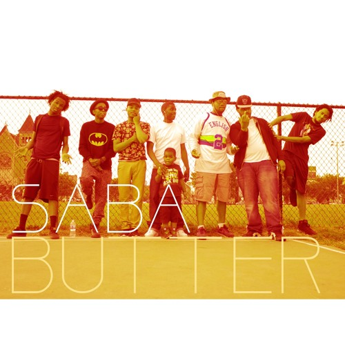 Butter [Produced By Saba]