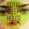 DMT-ROYAL DEEP HOUSE MIXTAPE 01