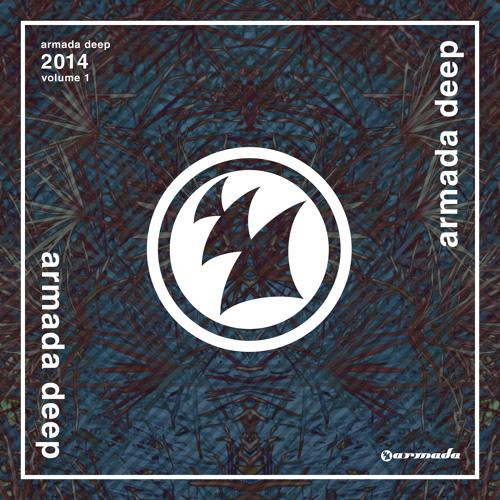 Subcquence - Hope [Armada Deep 2014, Volume 1] [OUT NOW!]
