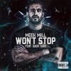 Meek Mill - Won't Stop Ft. Badr Hari