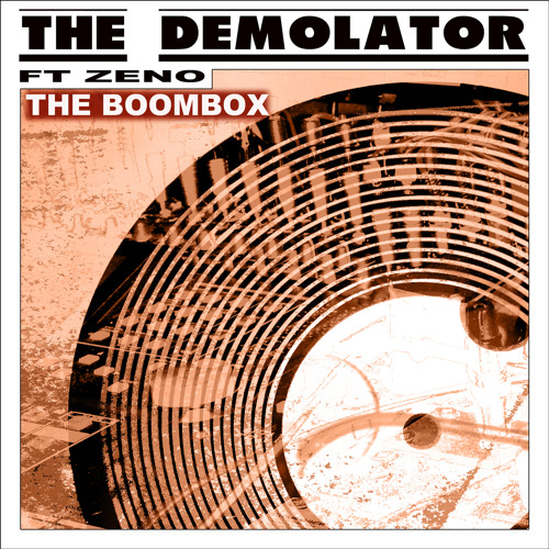 The Demolator Feat. Zeno - The Boom Box (Dark Edge Version)