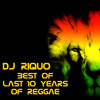 DJ Riquo Best Of Last 10 Years Of Reggae Mixtape